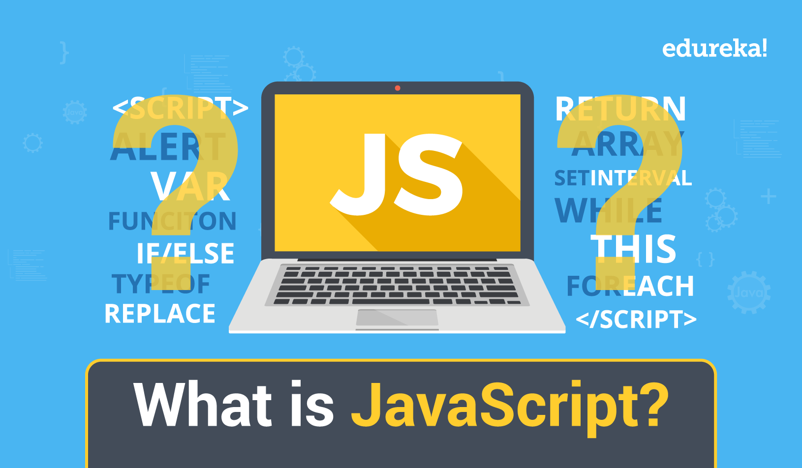 What is Javascript? Basic introduction of JS for beginners
